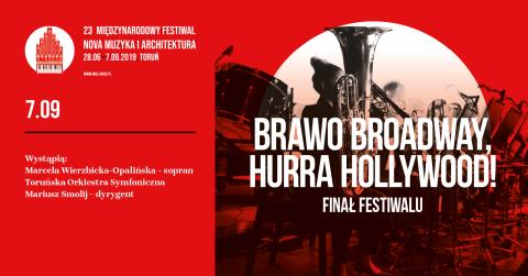 Galeria dla BRAWO BORADWAY, HURRA HOLLYWOOD! - Finał Festiwalu
