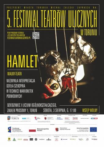 """Galeria dla """"Hamlet"""" - 5. Festiwal Teatrów Ulicznych"""